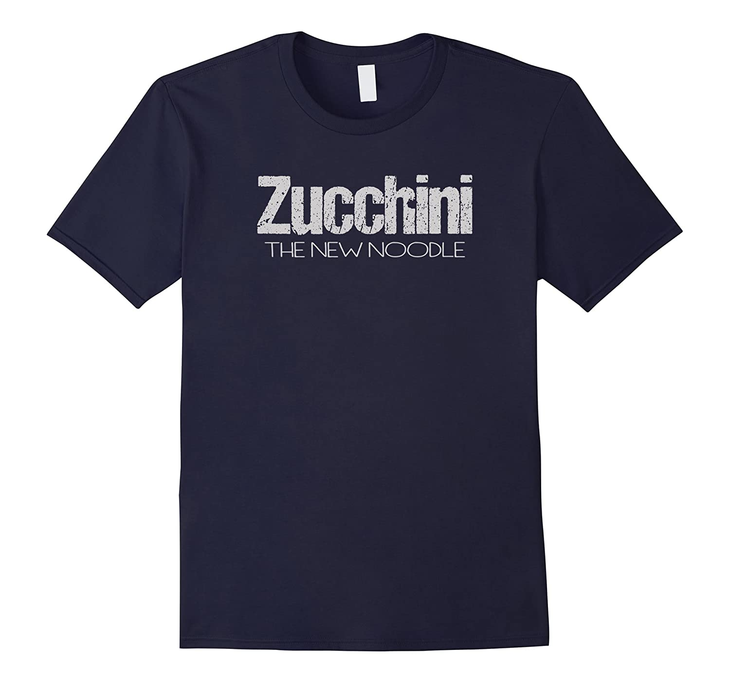 Zucchini the New Noodle T Shirt Vegetarian Gluten Free-FL