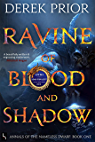 Ravine of Blood and Shadow (Annals of the Nameless Dwarf Book 1)