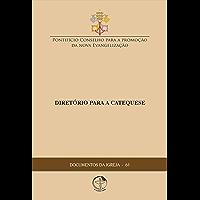 Documentos da Igreja 61 - Diretório para a Catequese