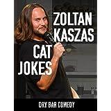 Zoltan Kaszas - Cat Jokes