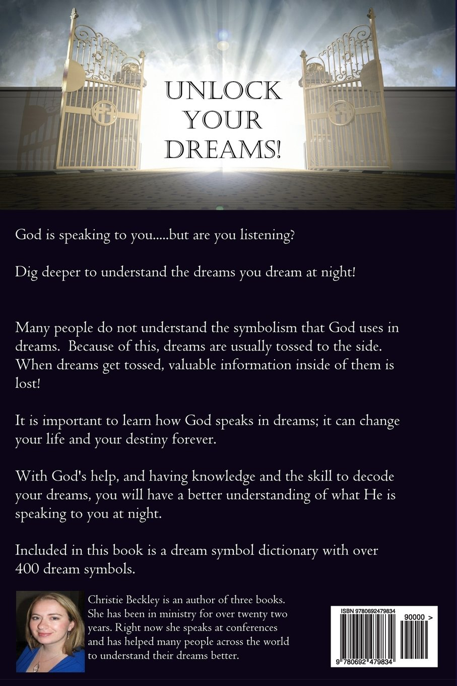 Dreams and visions unlocking the language of god christie ann dreams and visions unlocking the language of god christie ann beckley 9780692479834 amazon books biocorpaavc Gallery