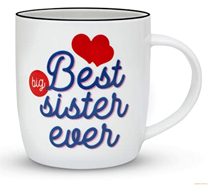 Gifffted Best Big Sister Ever Coffee Mug Funny Sisters Day Gifts From Or Brother