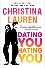 Dating You / Hating You Kindle Edition