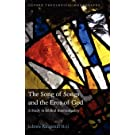 The Song of Songs and the Eros of God: A Study in Biblical Intertextuality (Oxford Theological Monographs)