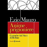Anime prigioniere: Cronache dal Muro di Berlino