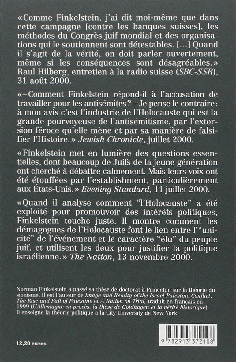 Amazon.fr - L'industrie de l'Holocauste : réflexions sur l'exploitation de la souffrance des juifs - Norman G. Finkelstein, Rony Brauman - Livres
