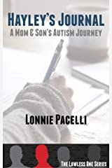 Hayley's Journal-A Mom & Son's Autism Journey: A Lawless One Series Novelette (The Lawless One Series Book 4) Kindle Edition