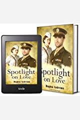Spotlight on Love Kindle Edition