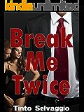 Break Me Twice: Bi Dominant Training Submissive Cuckold Husband & Hotwife with Public Humiliation