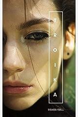 Troika: A Supernatural Short Story Kindle Edition