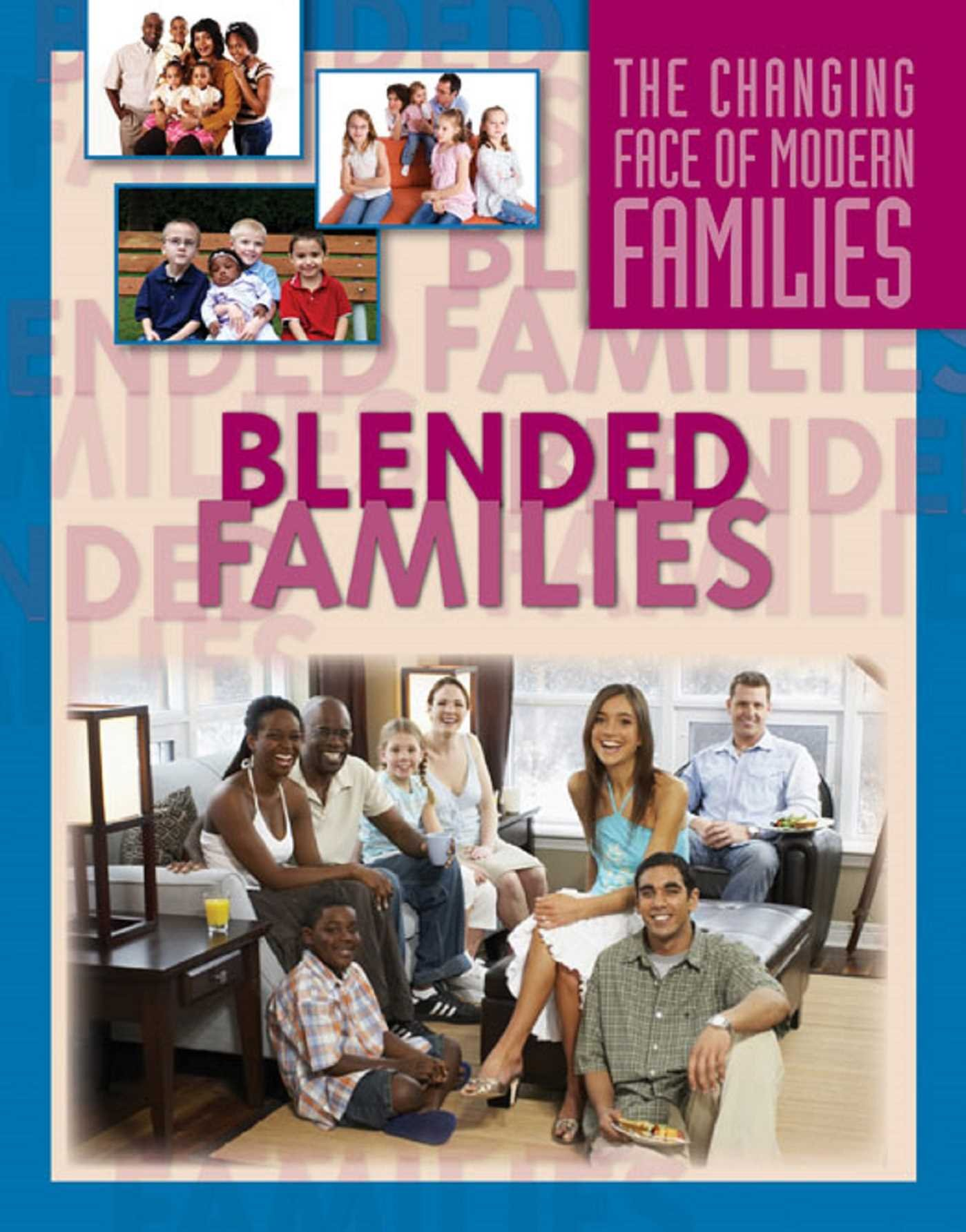 Blended Families (The Changing Face of Modern Families) (English Edition)