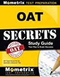 OAT Secrets Study Guide: OAT Exam Review for the