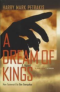 A Dream of Kings: A Novel