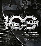 The Official NHL Hockey Treasures: Centennial Edition