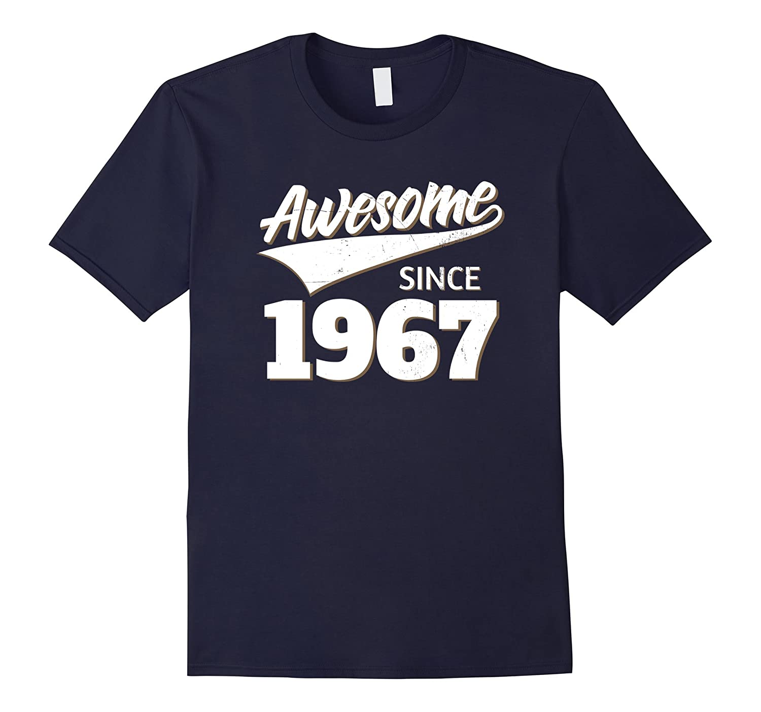 Awesome Since 1967 Birthday Gift Idea T Shirt-TH