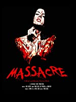MASSACRE - A Brief & Bloody Horror Flick (Horror Short Film)