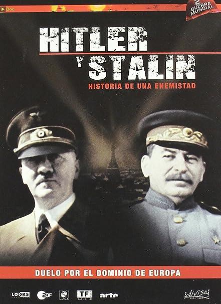 Hitler Y Stalin: Historia De Una Enemistad [DVD]: Amazon