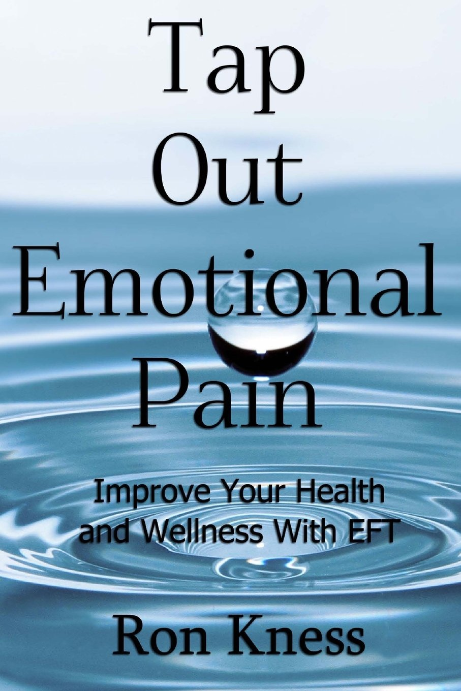 Tap Out Emotional Pain: Use This Emotional Freedom Technique ...