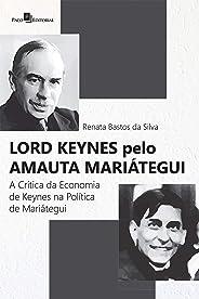Lord Keynes pelo Amauta Mariátegui: A crítica da economia de Keynes na política de Mariátegui