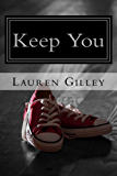 Keep You (Walker Family Series Book 1)