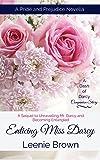 Enticing Miss Darcy: A Pride and Prejudice Novella (A Dash of Darcy Companion Story)