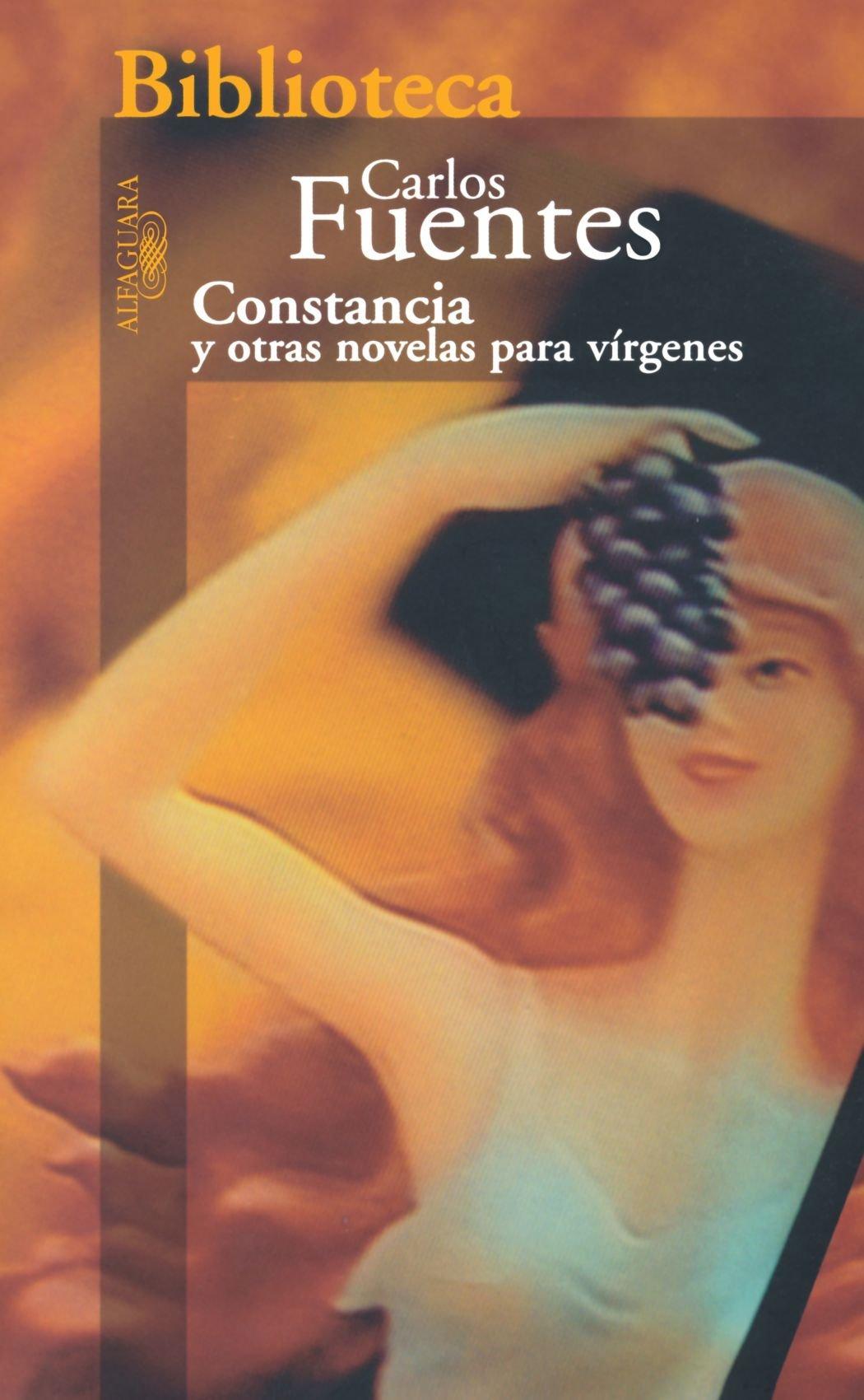 Constancia y otras novelas para virgenes / Constancia and Other Virgin Stories