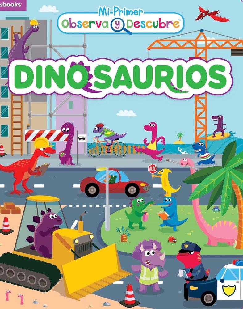 Dinosaurios (Mi primer observa y descubre) (Spanish Edition)