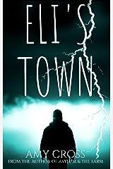 Eli's Town Kindle Edition
