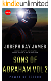 Sons of Abraham Vol 2: Pawns of Terror