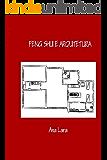 Feng Shui e Arquitetura