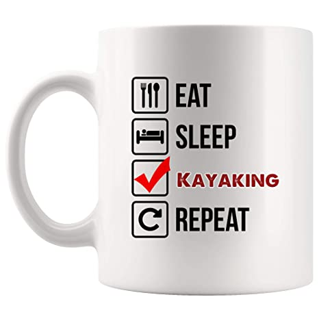 Amazoncom Eat Sleep Repeat Kayaking Mug Coffee Cup Tea
