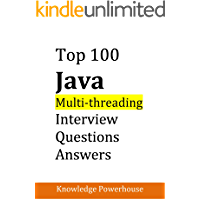 Top 100 Java Multi-threading Interview Questions