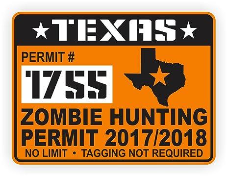 Texas zombie hunting permit 2017 18 decal bumper sticker jeep laptop label 4x4