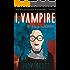 I, Vampire (The Benaroya Chronicles Book 2)