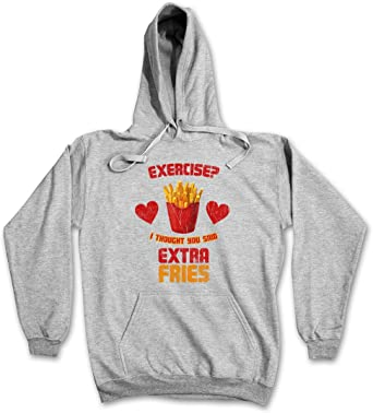 Extra Fries Hoodie Pommes Exercise I Thought You Said Diat
