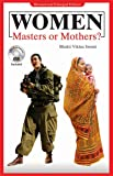 Women: Masters or Mothers?