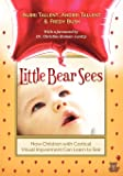 Little Bear Sees: How Children with Cortical Visual Impairment Can Learn to See