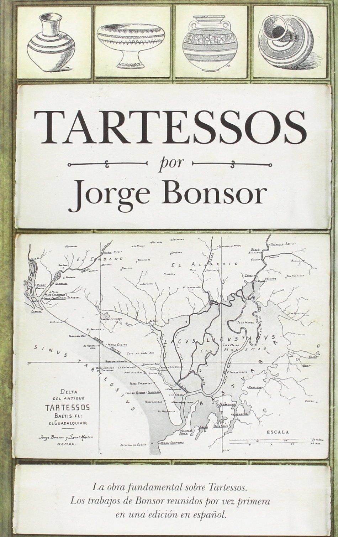 Tartessos De Bonsor (Huellas del pasado): Amazon.es: Jorge Bonsor: Libros en idiomas extranjeros