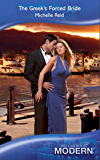 The Greek's Forced Bride (Mills & Boon Modern)