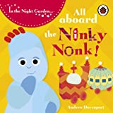 In The Night Garden: All Aboard The Ninky Nonk!