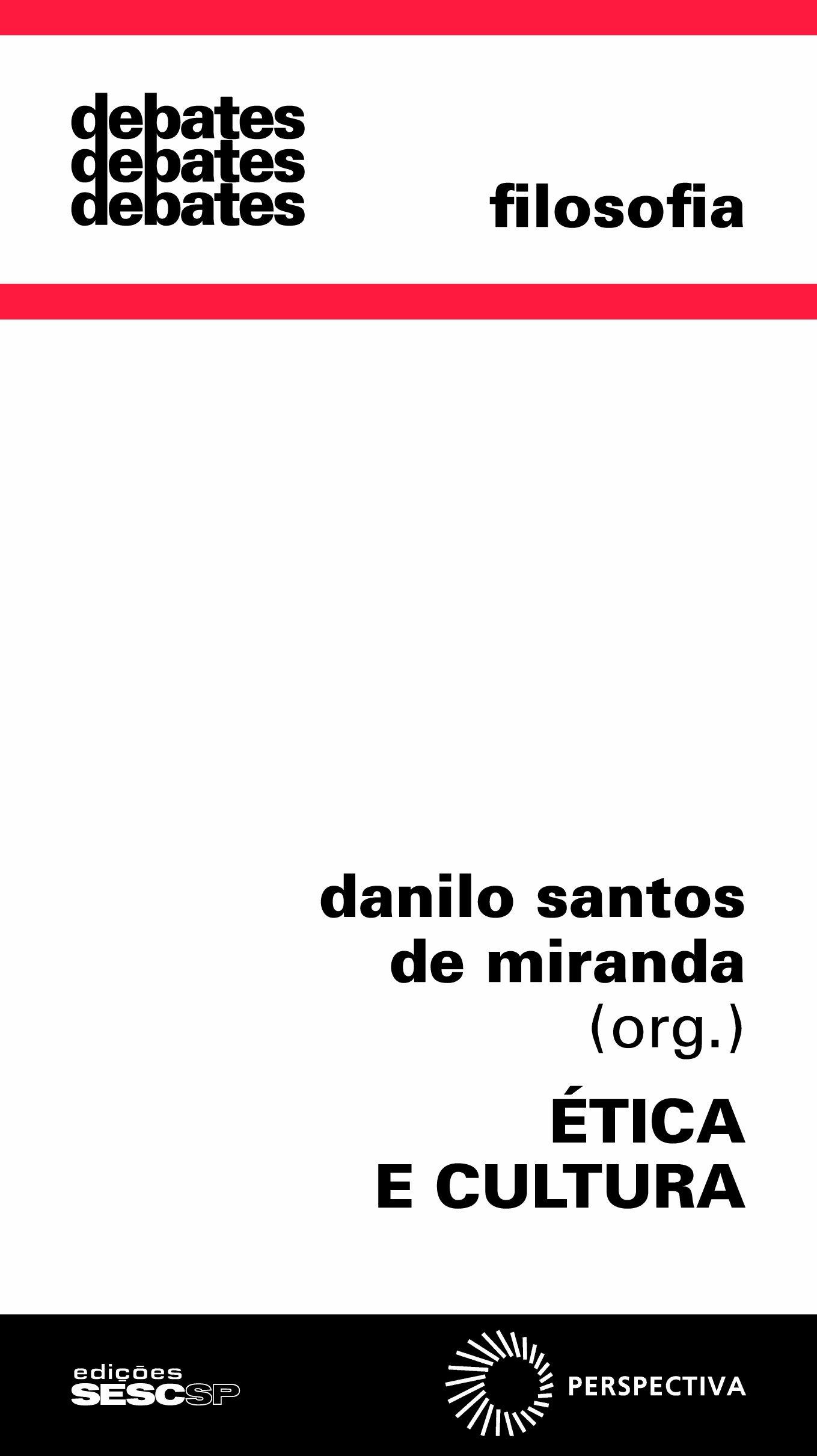 Ética e Cultura: Danilo Santos De Miranda: 9788527306966 ...