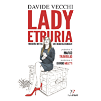 Lady Etruria: Tra papà e Matteo. Chi è Maria Elena Boschi.