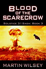 Blood of the Scarecrow: Book 3: Solstice 31 Saga Kindle Edition