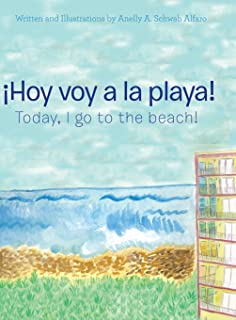 ¡Hoy voy a la playa!: Today I Go to the Beach! (