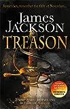 Treason: the gripping thriller for fans of BBC TV series GUNPOWDER