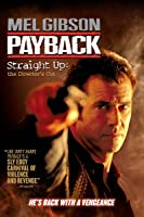 Payback Straight Up: The Director's Cut