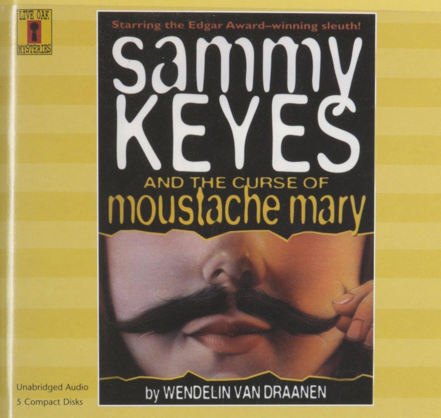 Sammy Keyes and the Curse of Moustache Mary (5 CD Set) (Sammy Keyes (Audio)) pdf epub