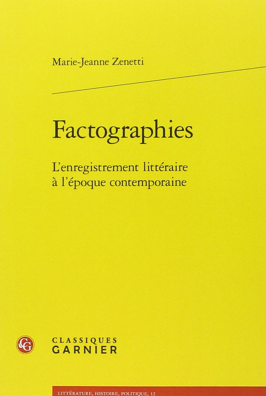 Factographies: LEnregistrement Litteraire A LEpoque ...