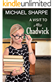 A Visit to Miss Chadwick: a teen boy's initiation into spanking