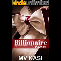 Billionaire Escort: A Passionate Short Love Story